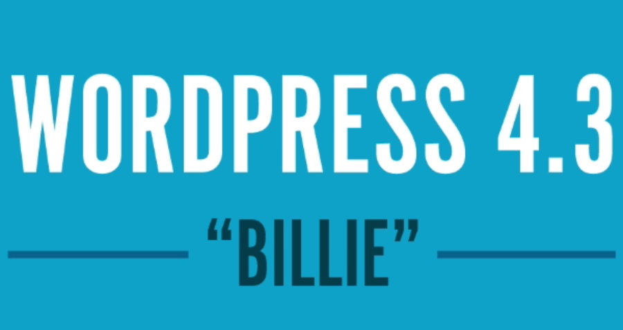 "WordPress 4.3 ""Billie"" è disponibile al download"